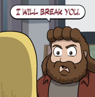 i will break you.png